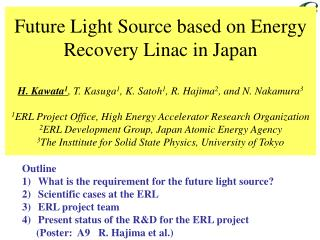 Outline What is the requirement for the future light source? Scientific cases at the ERL