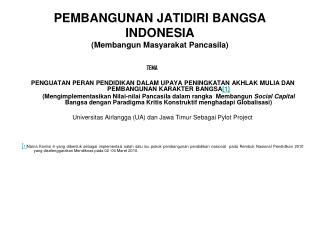PEMBANGUNAN JATIDIRI BANGSA INDONESIA (Membangun Masyarakat Pancasila)