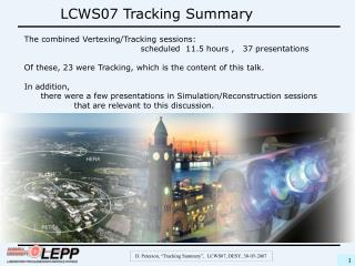 LCWS07 Tracking Summary