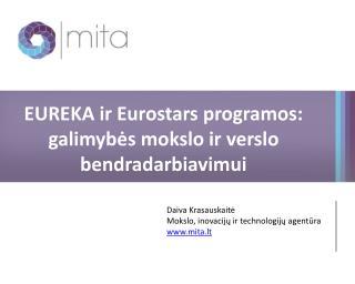 EUREKA ir Eurostars programos: galimybės mokslo ir verslo bendradarbiavimui