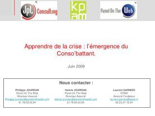 Apprendre de la crise: l'émergence du Conso'battant. Juin 2009