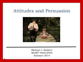 Attitudes and Persuasion