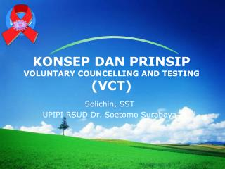 KONSEP DAN PRINSIP VOLUNTARY COUNCELLING AND TESTING (VCT)