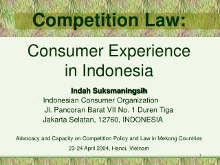 Competition Law:   Consumer Experience in Indonesia