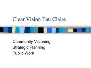 Clear Vision Eau Claire