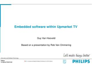 Embedded software within Upmarket TV