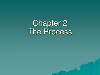 Chapter 2 The Process