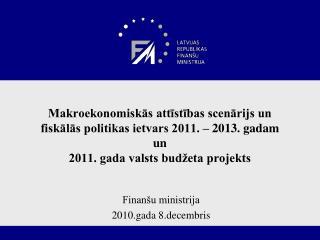 Finanšu ministrija 2010.gada 8.decembris