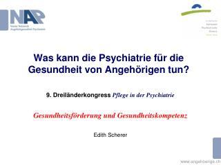 Was kann die Psychiatrie für die Gesundheit von Angehörigen tun?