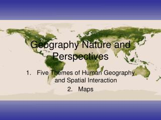 Geography Nature and Perspectives