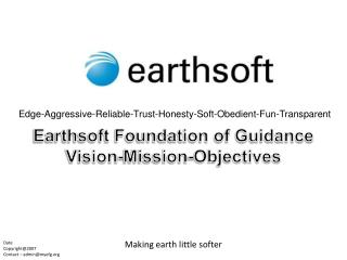 Earthsoft Foundation of Guidance Vision-Mission-Objectives