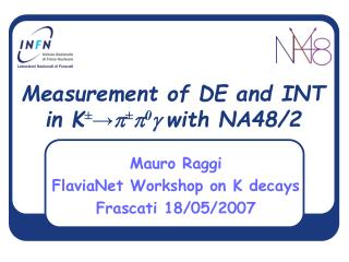Measurement of DE and INT in K ± →  ±  0 g  with NA48/2
