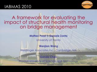 A framework for evaluating the impact of structural health monitoring on bridge management