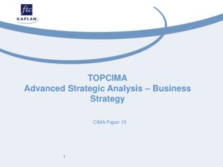 TOPCIMA Advanced Strategic Analysis – Business Strategy