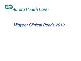 Midyear Clinical Pearls 2012