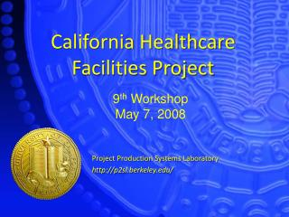 California Healthcare Facilities Project