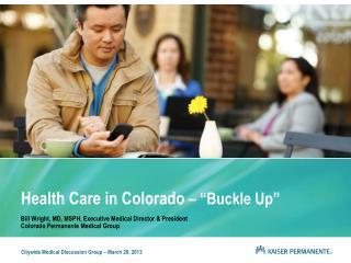 """Health Care in Colorado  – """"Buckle Up"""""""