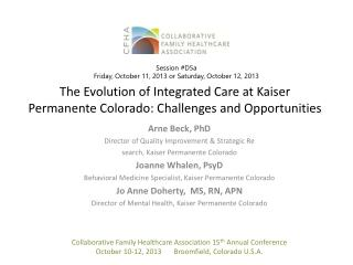 The Evolution of Integrated Care at Kaiser Permanente Colorado: Challenges and Opportunities