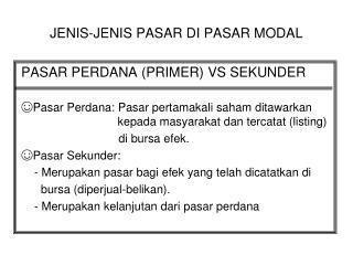 JENIS-JENIS PASAR DI PASAR MODAL
