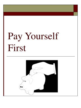 Pay Yourself First