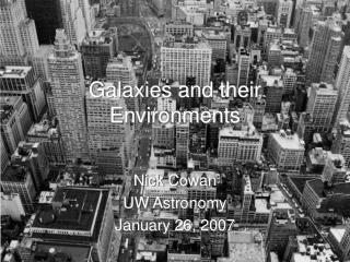 Galaxies and their Environments