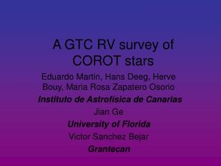 A GTC RV survey of  COROT stars