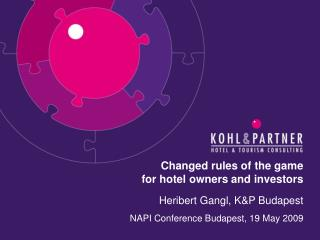 Changed rules of the game  for hotel owners and investors