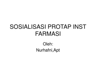 SOSIALISASI PROTAP INST FARMASI