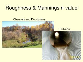 Roughness  Mannings n-value