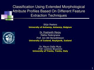 Stiijn Peeters University of Antwerp, Antwerp, Belgium  Dr. Prashanth Marpu Mattia Pedergnana