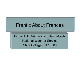 Frantic About Frances