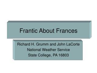 Frantic About Frances