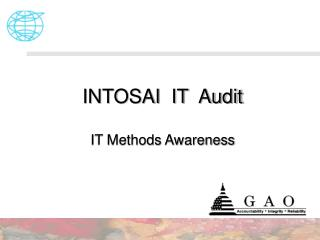 INTOSAI  IT  Audit IT Methods Awareness