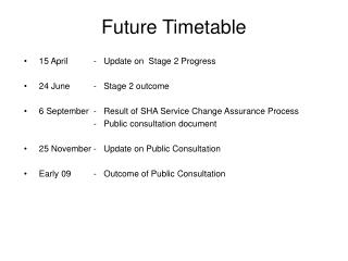 Future Timetable