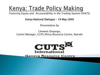 Kenya: Trade Policy Making