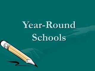 Year-Round Schools