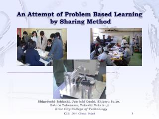 An Attempt of Problem Based Learning  by Sharing Method