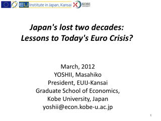 Japan's lost two decades: Lessons to Today's Euro Crisis?