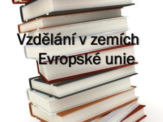 Vzdělání v zemích     Evropské unie