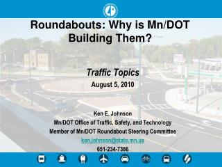 Roundabouts: Why is Mn