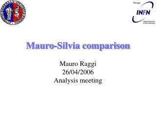 Mauro-Silvia comparison
