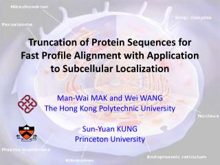Man-Wai MAK and Wei WANG  The Hong Kong Polytechnic University Sun-Yuan KUNG Princeton University