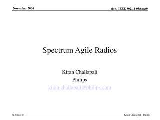 Spectrum Agile Radios