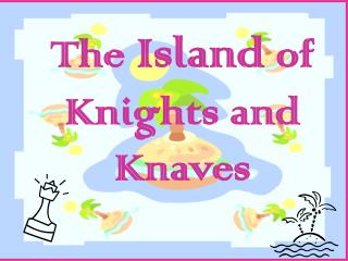The  Island  of Knights and Knaves