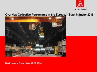 Overview Collective Agreements in the European Steel Industry 2013