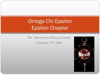 Omega Chi Epsilon Epsilon Chapter