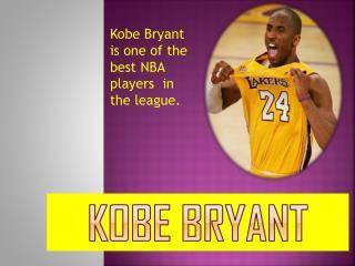 Kobe  B ryant