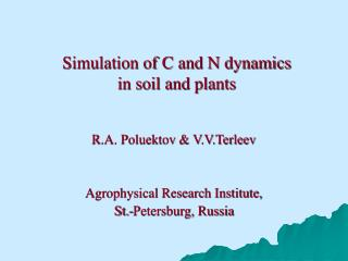 Simulation of C and N dynamics  in soil and plants