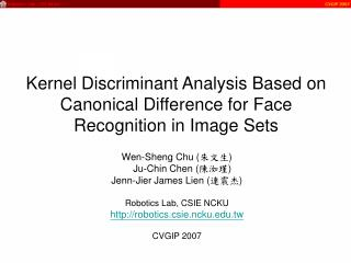 Kernel Discriminant Analysis Based on Canonical Difference for Face Recognition in Image Sets