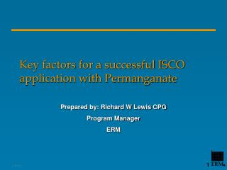 Key factors for a successful ISCO application with Permanganate